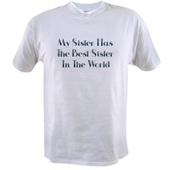 Best Sister in the World Value T-shirt