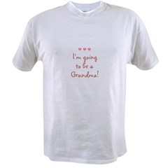 I'm going to be a Grandma! Value T-shirt