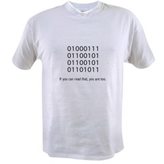 Geek in Binary - Value T-shirt