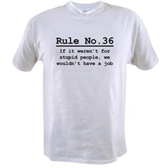 Rule No. 36 Value T-shirt