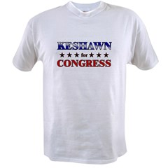 KESHAWN for congress Value T-shirt