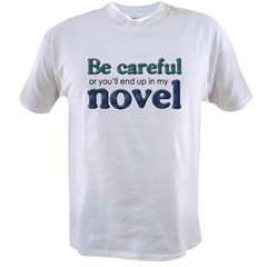 End Up in My Novel Value T-shirt