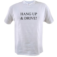 Hang up & drive! Value T-shirt