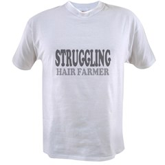 Struggling Hair Farmer Value T-shirt