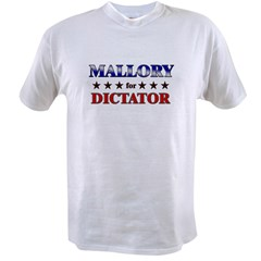 MALLORY for dictator Value T-shirt