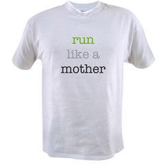 Mother Run Design Value T-shirt