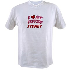 I Love My Sister Sydney Value T-shirt