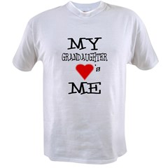 My Grandaughter Loves Me Value T-shirt