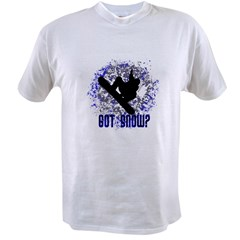 GOT SNOW? Value T-shirt