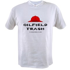 Oilfield Trash Value T-shirt