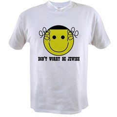 Don't Worry Be Jewish Value T-shirt