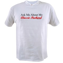 """Ask About My Packard"" Value T-shirt"