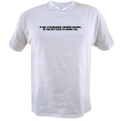 If one synchronized swimmer d Value T-shirt