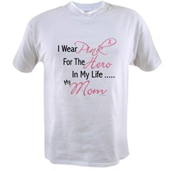 Pink For My Hero 1 (Mom) Value T-shirt