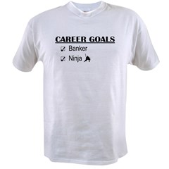 Banker Career Goals Value T-shirt