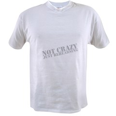 Not Crazy Just Rehearsing Men's Value T-shirt
