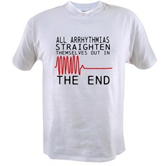 Arrhythmias Value T-shirt