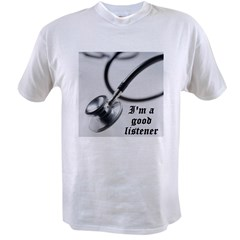 I'm a good listener Value T-shirt