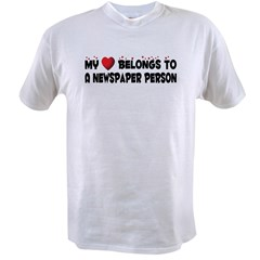 Belongs To A Newspaper Person Value T-shirt