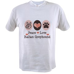 Peace Love Italian Greyhound Value T-shirt
