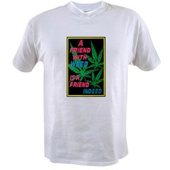 Friend With Weed Value T-shirt