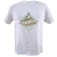 Buddha Inquire Within Value T-shirt