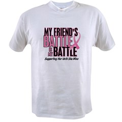 My Battle Too 1 (Friend BC) Value T-shirt