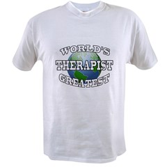 WORLD'S GREATEST THERAPIS Value T-shirt