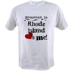 Someone in Rhode Island Value T-shirt