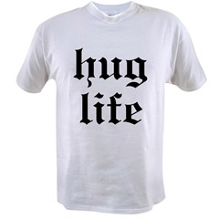 Hug Life Value T-shirt