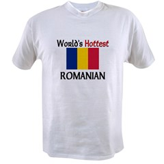 World's Hottest Romanian Value T-shirt