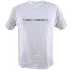 Want Less - Suffer Less - Grey Tex Value T-shirt