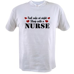 Feel Safe Sleep with a Nurse Value T-shirt