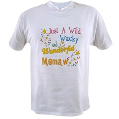 Wild Wacky Memaw Value T-shirt