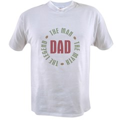 Dad Man Myth Legend Value T-shirt