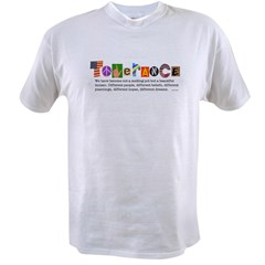 tolerance Value T-shirt