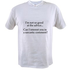 not so good at the advice Value T-shirt
