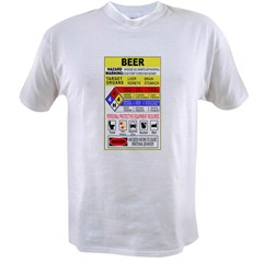 Beer Hazardous Material Value T-shirt