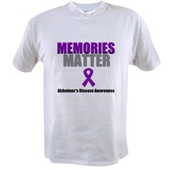 Alzheimers Memories Matter Value T-shirt