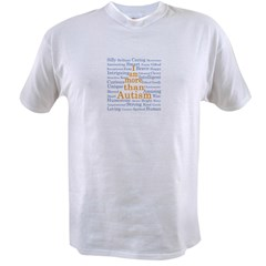 I am more than Autism Value T-shirt