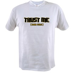 Trust me Obama sucks! Value T-shirt