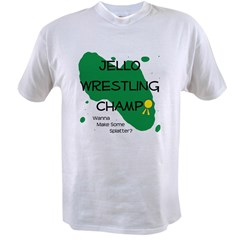 Jello Wrestling10 x 10 Value T-shirt