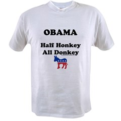 Obama Honkey/Donkey Value T-shirt