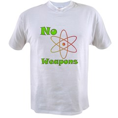 No Nuclear Weapons Value T-shirt