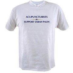 ACUPUNCTURISTS supports Palin Value T-shirt