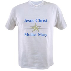 Jesus Christ - Mother Mary Value T-shirt