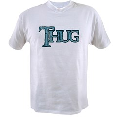 Thug Value T-shirt