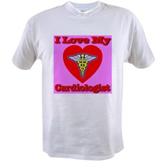 I Love My Cardiologis Value T-shirt