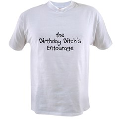 The Birthday Bitch's Entourage Value T-shirt