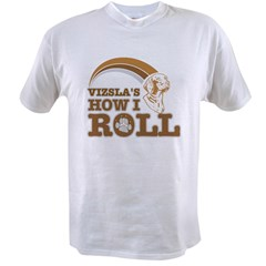 vizsla's how I roll Value T-shirt
